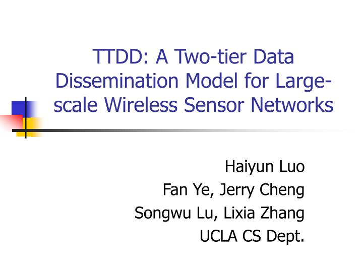 Ttdd a two tier data dissemination model for large scale wireless sensor networks