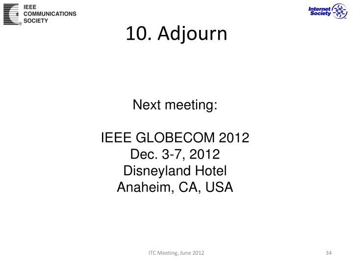 10. Adjourn