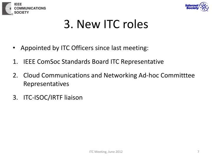 3. New ITC roles
