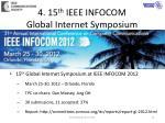 4 15 th ieee infocom global internet symposium