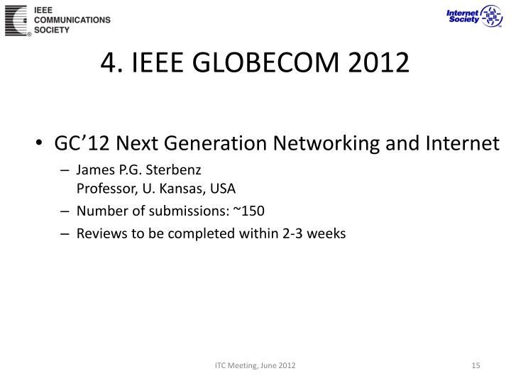 4. IEEE GLOBECOM 2012