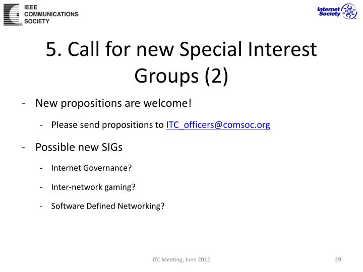 5. Call for new Special Interest Groups (2)