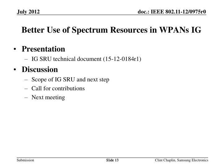 Better Use of Spectrum Resources in WPANs