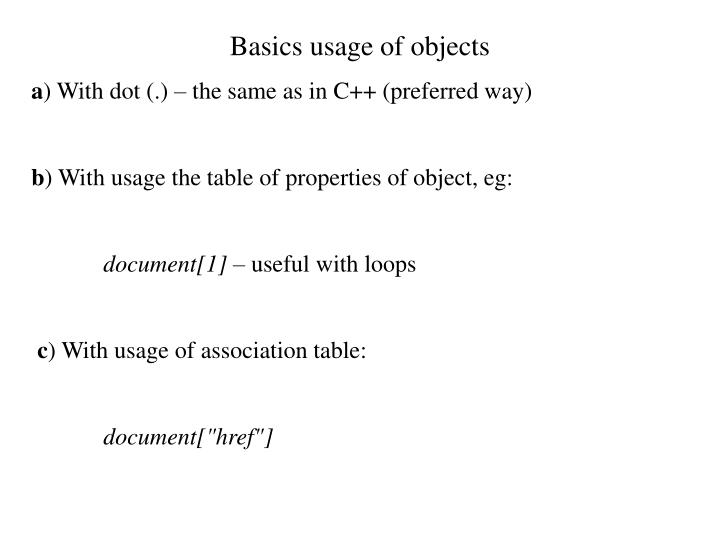 Basics usage of objects