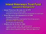 inland waterways trust fund legislative background