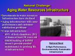 national challenge aging water resources infrastructure