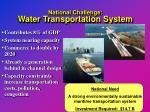 national challenge water transportation system