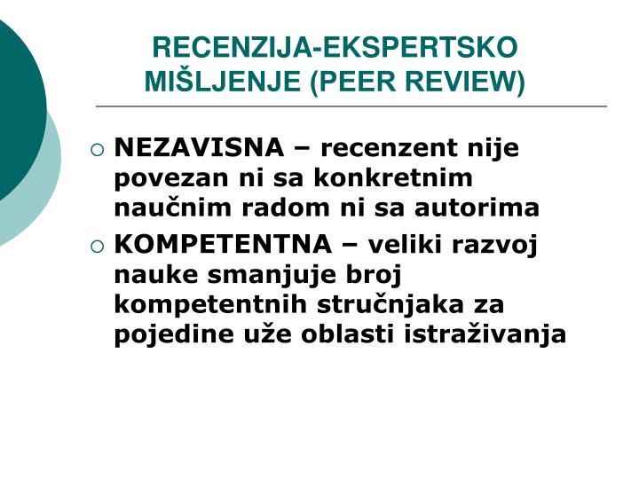 RECENZIJA-EKSPERTSKO MIŠLJENJE (PEER REVIEW)