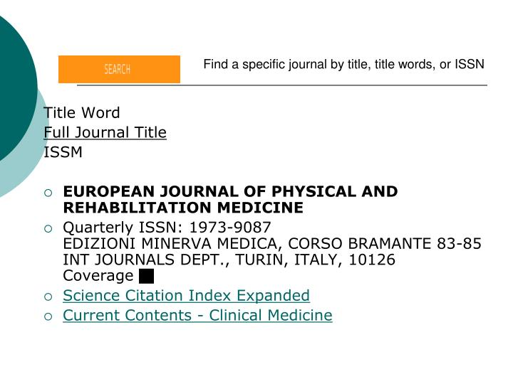 Find a specific journal by title, title words, or ISSN