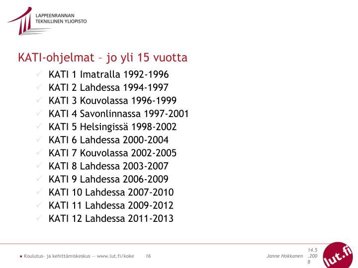 KATI-ohjelmat – jo yli 15 vuotta