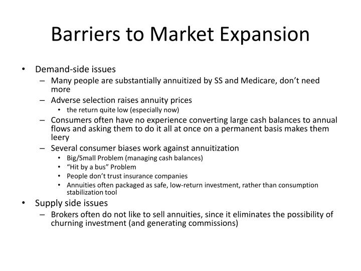 Barriers to Market Expansion