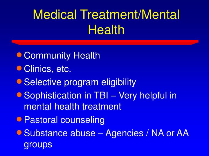 Medical Treatment/Mental Health
