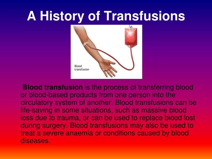A History of Transfusions