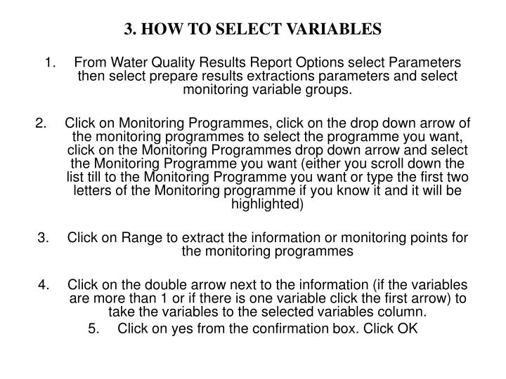3. HOW TO SELECT VARIABLES