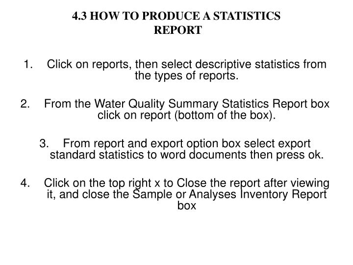 4.3 HOW TO PRODUCE A STATISTICS