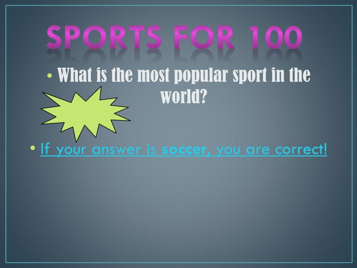 Sports for 100