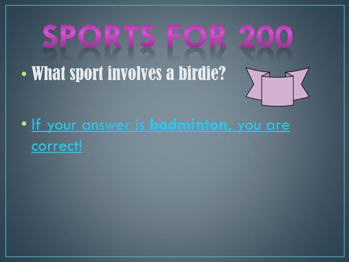 Sports for 200