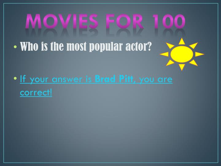 Movies for 100