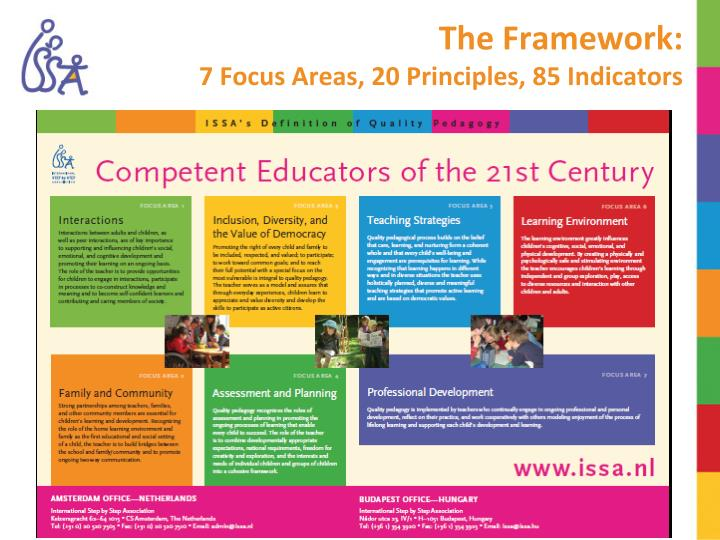 The framework 7 focus areas 20 principles 85 indicators