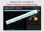 galaxy zoo example of citizen science crowdsourcing