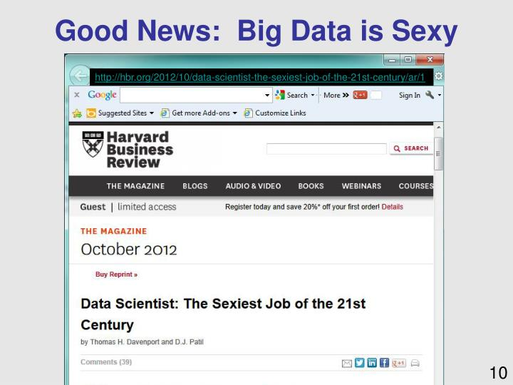 Good News:  Big Data is Sexy