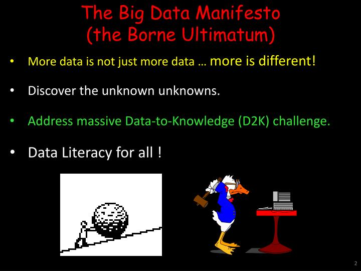 The Big Data Manifesto