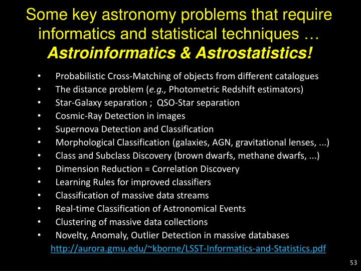Some key astronomy problems that require informatics and statistical techniques …