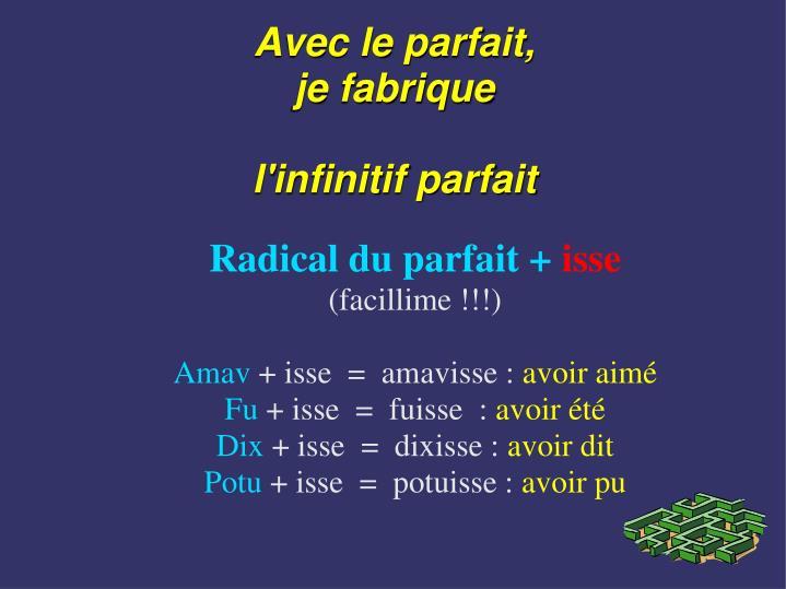 Radical du parfait +