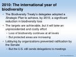 2010 the international year of biodiversity
