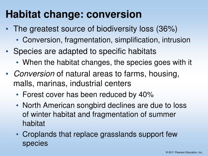 Habitat change: conversion