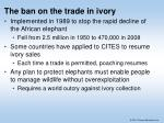 the ban on the trade in ivory