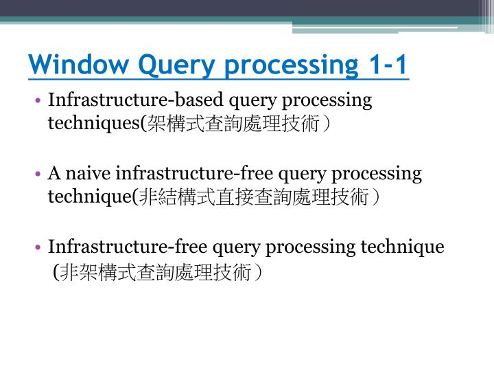 Window Query processing 1-1