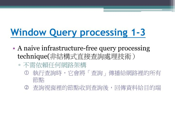 Window Query processing 1-3