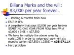 biliana marks and the will 3 000 per year forever