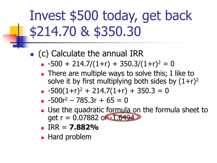 Invest $500 today, get back $214.70 & $350.30
