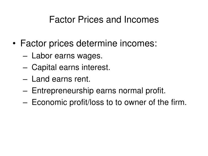 Factor prices and incomes1