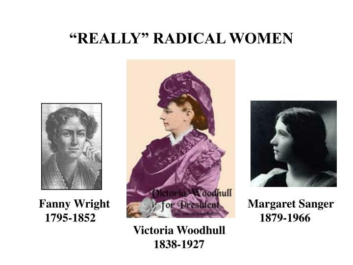 """REALLY"" RADICAL WOMEN"