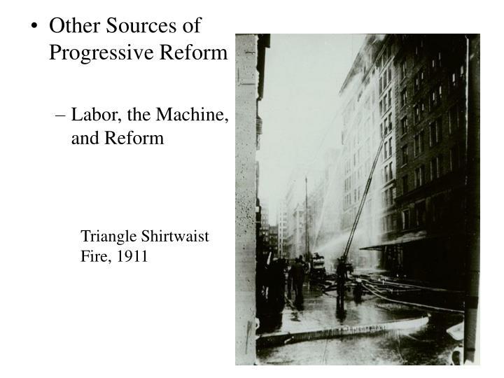 Other Sources of Progressive Reform