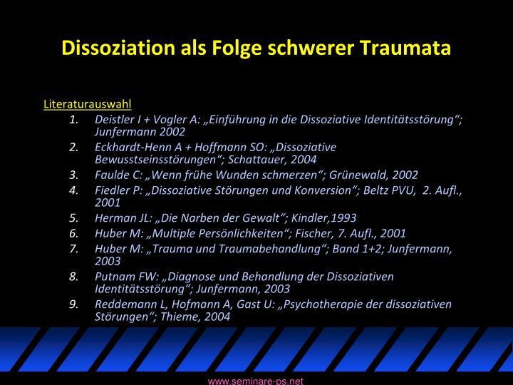 Dissoziation als Folge schwerer Traumata