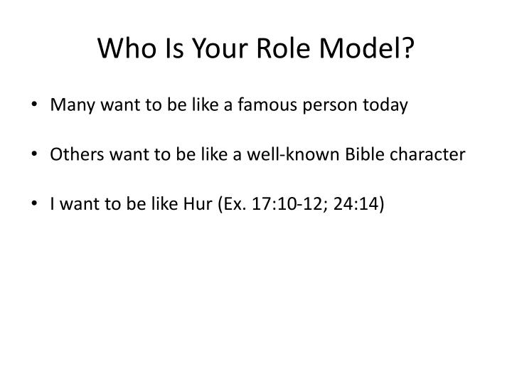 Who is your role model