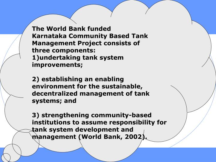 The World Bank funded