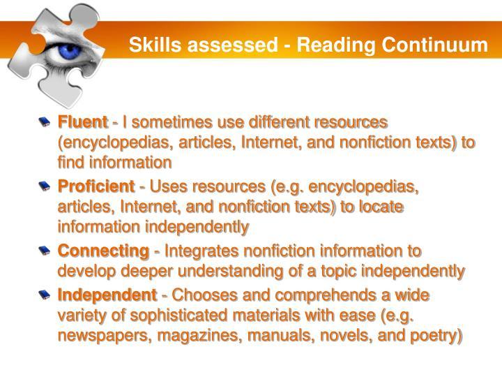 Skills assessed - Reading Continuum