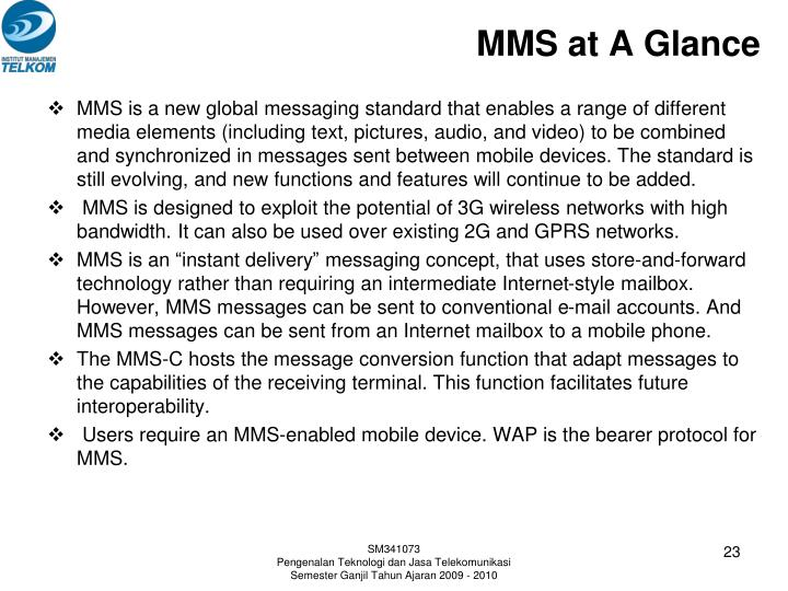 MMS at A Glance
