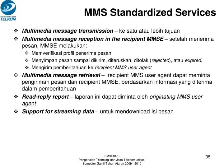 MMS Standardized Services