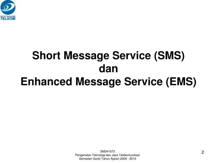 Short message service sms dan enhanced message service ems