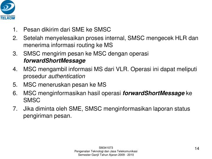 Pesan dikirim dari SME ke SMSC