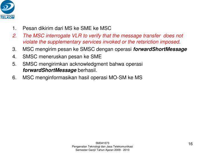 Pesan dikirim dari MS ke SME ke MSC