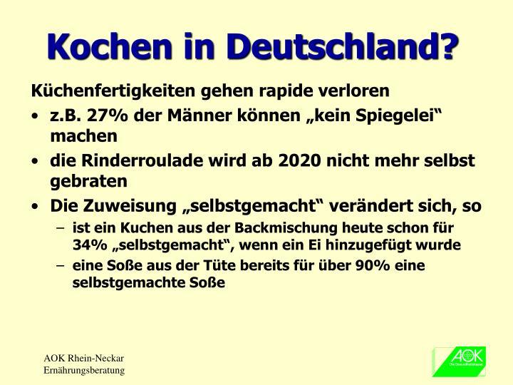 Kochen in Deutschland?
