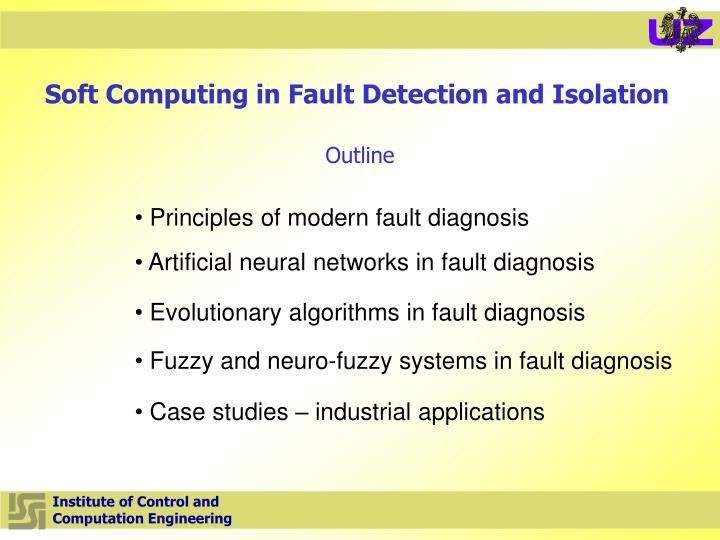 Soft Computing in Fault Detection