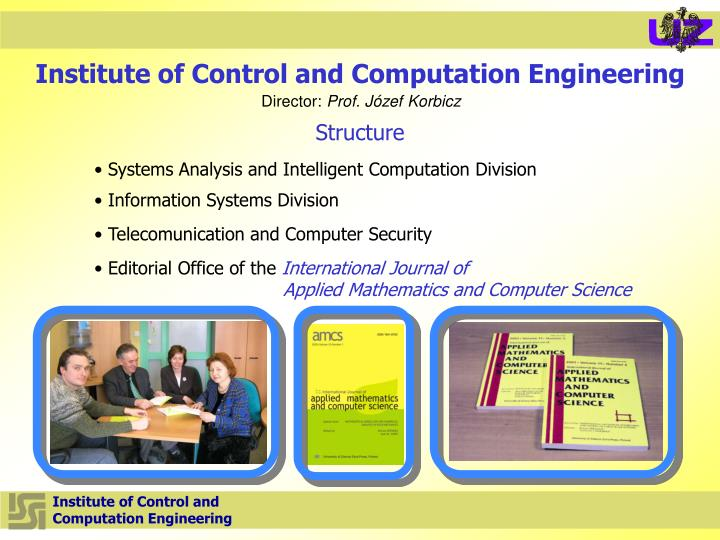 Institute of Control and Computation Engineering